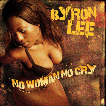 Byron Lee - No Woman No Cry