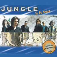 Jungle - To Be Heard