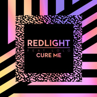 RedLight - Cure Me