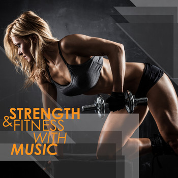 Various Artists - Strength & Fitness With Music