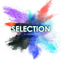Dj Roncio - Selection