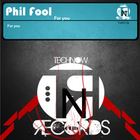 Phil Fool - For You