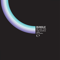 Bungle - Be Like This