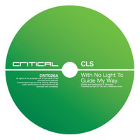 CLS - With No Light To Guide My Way