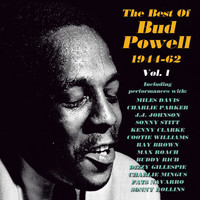 Bud Powell - The Best of Bud Powell 1944-62, Vol. 1