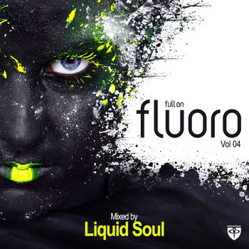 Liquid Soul - Full On Fluoro, Vol. 4