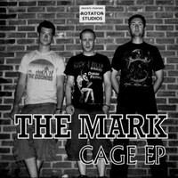 The Mark - Cage EP
