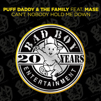 Puff Daddy & The Family - Can't Nobody Hold Me Down (feat. Mase)