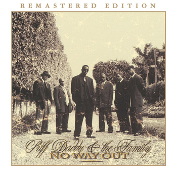 Puff Daddy & The Family - No Way Out (Remastered Edition)