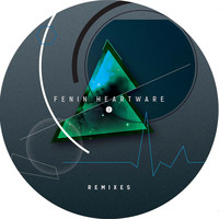 Fenin - Heartware Remixes