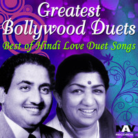 Mohammed Rafi - Greatest Bollywood Duets: Best of Hindi Love Duet Songs