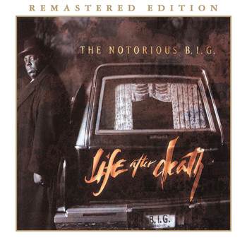 The Notorious B.I.G. - Life After Death (Remastered Edition) (Explicit)
