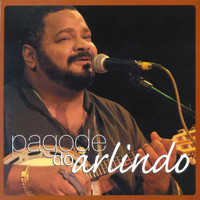 Arlindo Cruz - Pagode do Arlindo (Ao vivo)