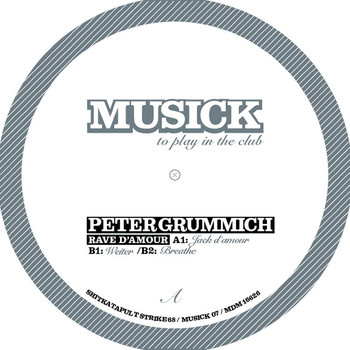Peter Grummich - Musick 07 - Rave D'amour