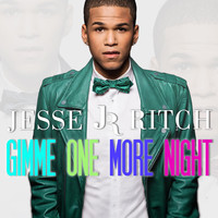 Jesse Ritch - Gimme One More Night (Single Edit)