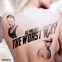DJ Polique feat. Tommy Gunz - The Worst Way