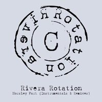 Rivera Rotation - Horsley Park (Instrumentals & Remixes)