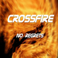 Crossfire - No Regrets