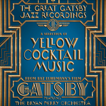 Various Artists - The Great Gatsby - The Jazz Recordings (feat. The Bryan Ferry Orchestra)