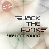 Jack the Funk - 404 Not Found
