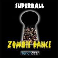 Superball - Zombie Dance