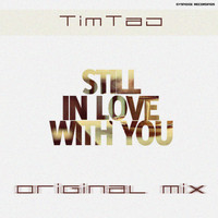 TimTaj - Still in Love With You