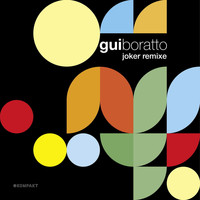 Gui Boratto - Joker Remixe