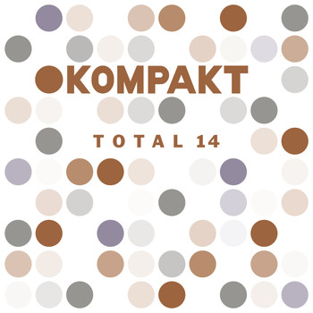Various Artists - Kompakt: Total 14