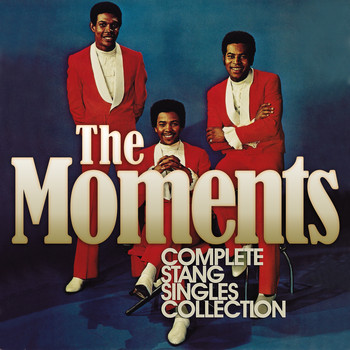 The Moments - Complete Stang Singles Collection