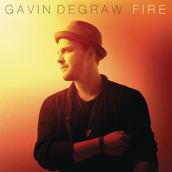 Gavin DeGraw - Fire