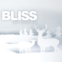 Bliss - Last Christmas