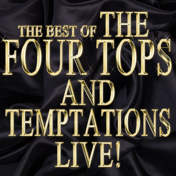The Four Tops - The Best of the Four Tops and Temptations Live!