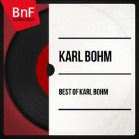 Karl Böhm - Best of Karl Böhm