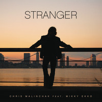 Chris Malinchak - Stranger (Remixes)