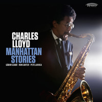 Charles Lloyd - Manhattan Stories