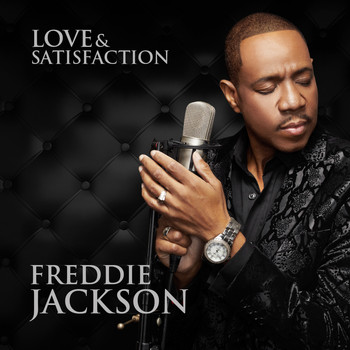 Freddie Jackson - Love & Satisfaction