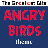 The Greatest Bits - Angry Birds Theme