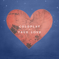 Coldplay - True Love