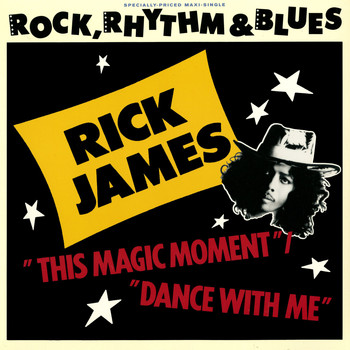 Rick James - This Magic Moment/Dance With Me
