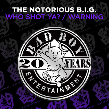The Notorious B.I.G. - Who Shot Ya? / Warning (Explicit)