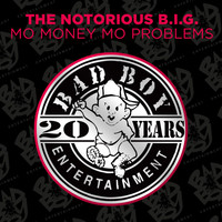 The Notorious B.I.G. - Mo Money Mo Problems (feat. Puff Daddy & Mase)