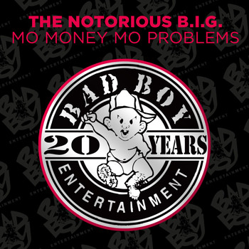 The Notorious B.I.G. - Mo Money Mo Problems