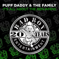 Puff Daddy & The Family - It's All About The Benjamins (Explicit)
