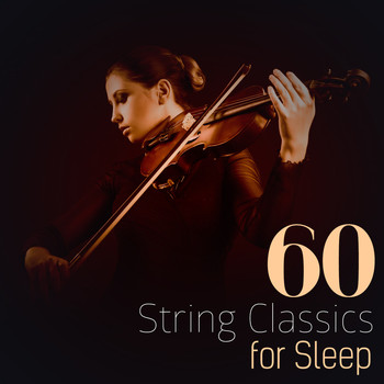 Johann Strauss II - 60 String Classics for Sleep