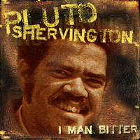Pluto Shervington - I Man Bitter
