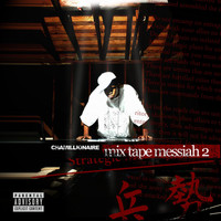 Chamillionaire - Mixtape Messiah 2