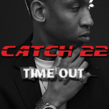 Catch 22 - Time Out