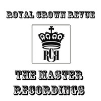 Royal Crown Revue - The Master Recordings