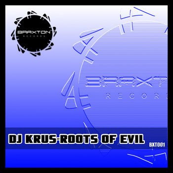Dj Krus - Roots Of Evil