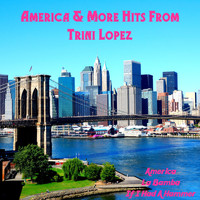 Trini Lopez - America and More Hits from Trini Lopez